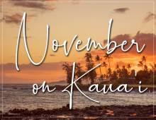 November on Kauai